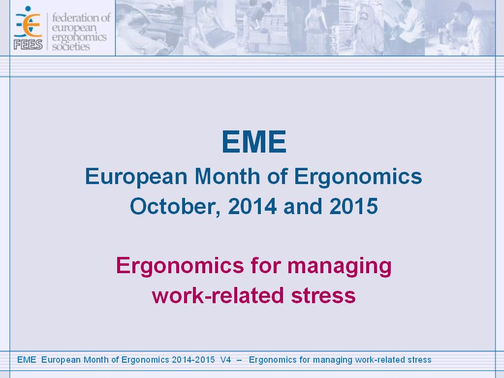 Ergonomics for managing work-related stress